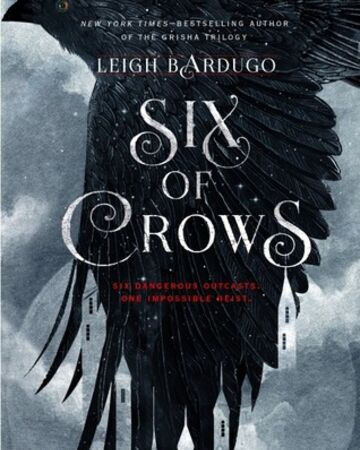Six of Crows: A Book Review
